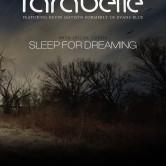 PARABELLE, SLEEP FOR DREAMING, ATTALOSS, MIND THE GAEP, JORDAN SHERMAN, ROBERTO DIANA, MY BROTHERS
