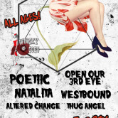 POETIIC, OPEN OUR 3RD EYE, NATALITA, WESTBOUND, ALTERED CHANGE, THUG ANGEL