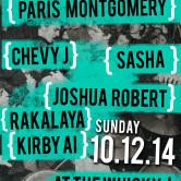 PARIS MONTGOMERY, SASHA, CHEVY J, JOSHUA ROBERT, KIRBY AI, RAKALAYA