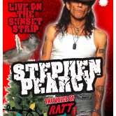 STEPHEN PEARCY : THE VOICE OF RATT, DIVEBOMBER, 210TOLOWELL, THE LIGHTFIGHTERS, RAD LION, RADIO-ACTIVE