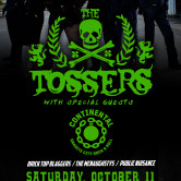 THE TOSSERS, CONTINENTAL, BRICK TOP BLAGGERS, THE MCNAUGHSTYS, PUBLIC NUISANCE