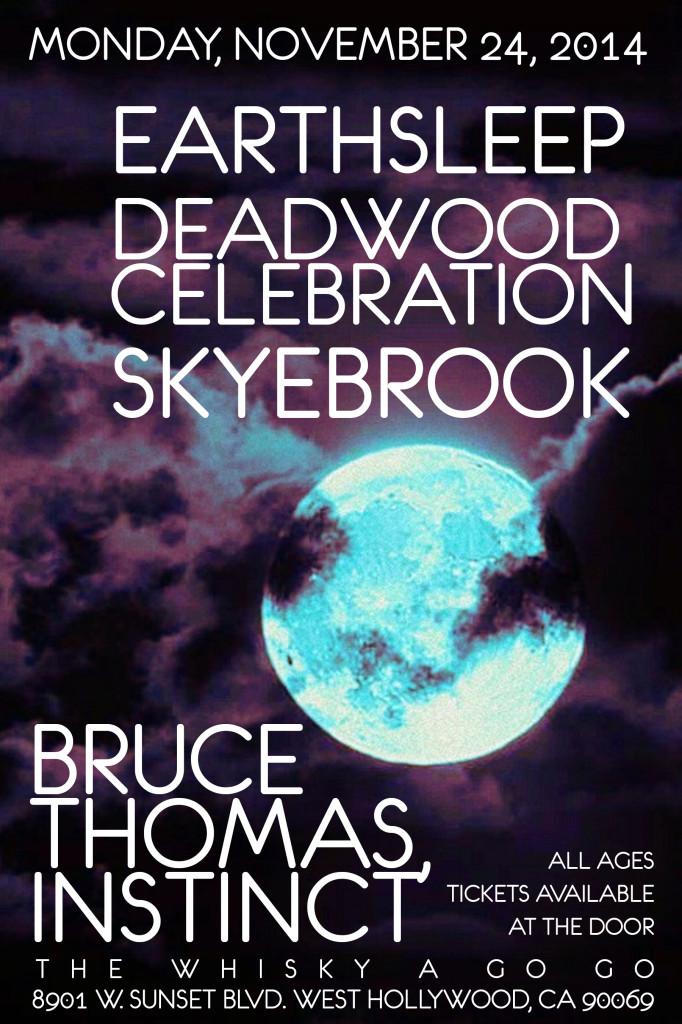 Earthsleep Deadwood Celebration Skyebrook Bruce Thomas