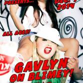 GAVLYN + OH BLIMEY, OXYMORON, BELLEZ, AMBVICIOUS