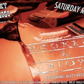 HOOKERS & BLOW FEATURING DIZZY REED OF GUNS N' ROSES, SCOUR, KEEP LEFT, KORY GIBBS, RAVEN'S CRY