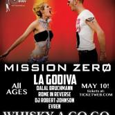 MISSION ZERO, LA GODIVA, EVREN, DALAL BRUCHMANN, ROME in REVERSE, DJ ROBERT JOHNSON