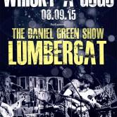 LUMBERCAT, THE DANIEL GREEN SHOW