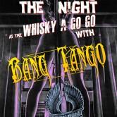 BANG TANGO + LONDON