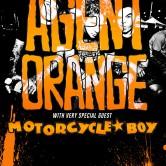 AGENT ORANGE + MOTORCYCLE BOY