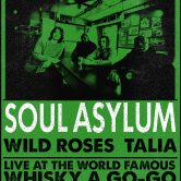 SOUL ASYLUM, TALIA, WILD ROSES