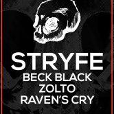 STRYFE, BECK BLACK, ZOLTO, RAVEN'S CRY