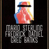 MARIO STERLING, FREDRICK DANIEL, GREG BANKS