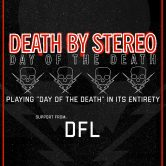 DEATH BY STEREO, DFL