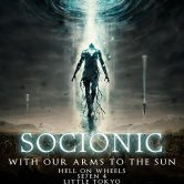 SOCIONIC, WITH OUR ARMS TO THE SUN, HELL ON WHEELS, SE7EN 4, LITTLE TOKYO, RED DEVIL VORTEX, KOJI, THE NICK BRODEUR BAND