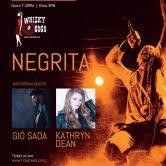 HIT WEEK PRESENTS NEGRITA, GIO SADA, KATHRYN DEAN