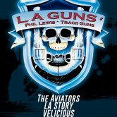 LA GUNS, THE AVIATORS, LA STORY, VELICIOUS, MICHAEL BAJA
