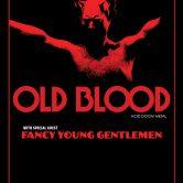 OLD BLOOD, FANCY YOUNG GENTLEMEN