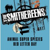 THE SMITHEREENS, ANIMAL SUPER SPECIES, RED LETTER DAY