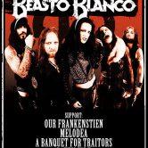 BEASTO BLANCO, OUR FRANKENSTIEN, MELODEA, RAVEN TIDE