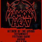 DIAMOND HEAD, ATTACK OF THE RISING, EXTERMINATE, FESTERING GRAVE, HAZARD, VILE A SIN