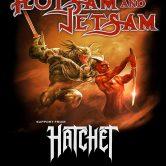 FLOTSAM AND JETSAM, HATCHET, SWEET EVE, CIRCLE OF PUNISHMENT, CAUSE FOR BLOOD