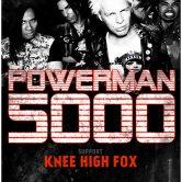 POWERMAN 5000, KNEE HIGH FOX