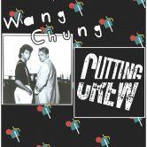 WANG CHUNG + CUTTING CREW