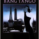 BANG TANGO, SE7EN REASONS WHY