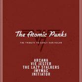 THE ATOMIC PUNKS, VIE JESTER, THE LAZY STALKERS, JMYMAC, INITIATOR