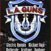 LA GUNS, ELECTRIC HOUNDS, MICHAEL BAJA, MOTHERIDE, SCULTONE, RAGBONE