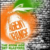AGENT ORANGE, THE ATOM AGE, SET BLASTERS, THE 86'D
