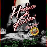 HOOKERS & BLOW featuring DIZZY REED OF GUNS N ROSES, RYDER, KICKING HAROLD, KINAMI, RISING ELIJAH, DORIAN STEEL, UNDECIDED YOUTH
