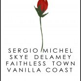SERGIO MICHEL, SKYE DELAMEY, FAITHLESS TOWN, VANILLA COAST