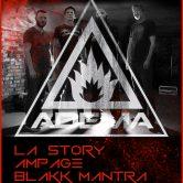 ADEMA, SOUL EXCHANGE, LA STORY, AMPAGE, BLAKK MANTRA