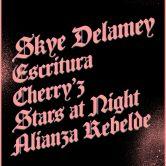 SKYE DELAMEY, ESCRITURA, CHERRY'Z, STARS AT NIGHT, ALIANZA REBELDE, MIERCOLES DE CENIZA