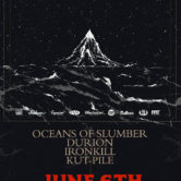 INSOMNIUM, OCEANS OF SLUMBER, DURION, IRONKILL, KUT-PILE