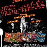 JIZZY PEARL/LOVE/HATE, SJ SINDICATE, MADE N AMERICA, CHARLIE BONNETT III & THE FOLKIN' GASHOLES