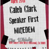 CALEB CLARK, SPEAKER FIRST, MIQEDEM