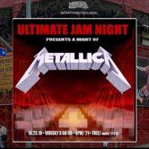ULTIMATE JAM NIGHT : A NIGHT OF METALLICA
