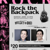 Rock The Backpack w/ SUPERGROUP & RUBIX KUBE hosted by Hal Sparks & Oscar Nunez