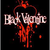BLACK VALENTINE, REIGN OF Z