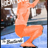 AGENT ORANGE, THE BASTARDS