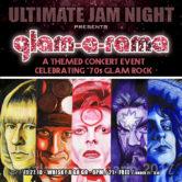 ULTIMATE JAM NIGHT : GLAM-A-RAMA (celebrating '70s glam rock)