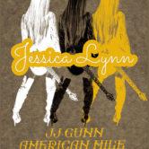JESSICA LYNN, JJ GUNN, AMERICAN MILE