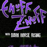 ENUFF ZNUFF, DARK HORSE RISING, PERMACRUSH