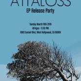 ATTALOSS – EP Release Party